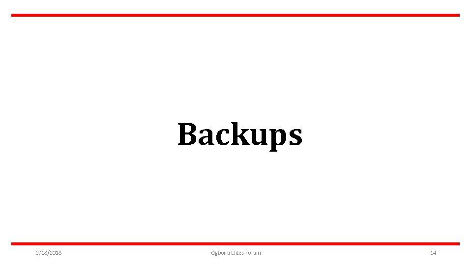 Backups 3/18/2018 Ogbona Elites Forum 14