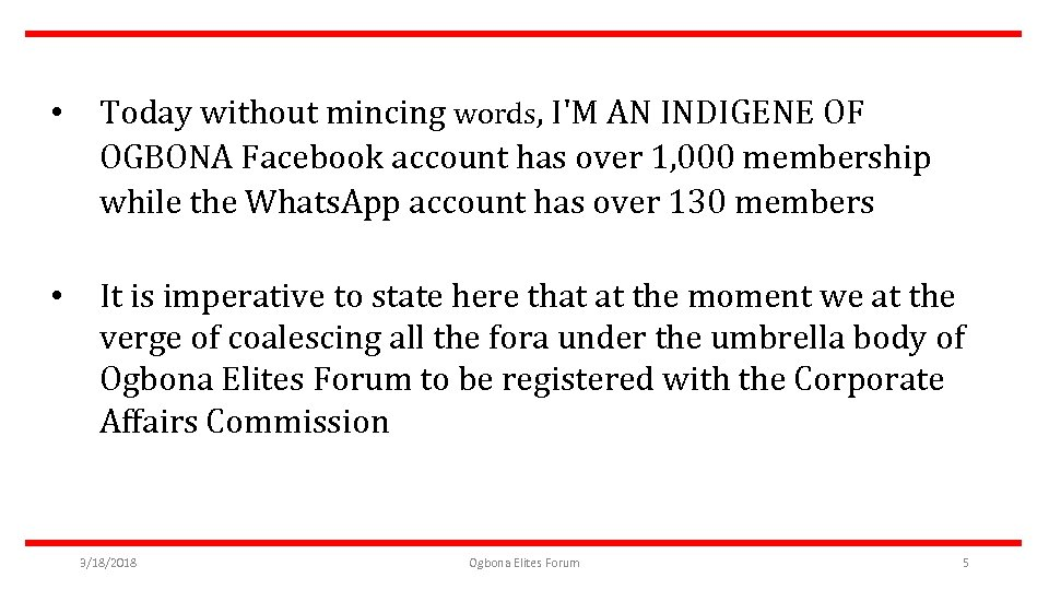 • Today without mincing words, I'M AN INDIGENE OF OGBONA Facebook account has