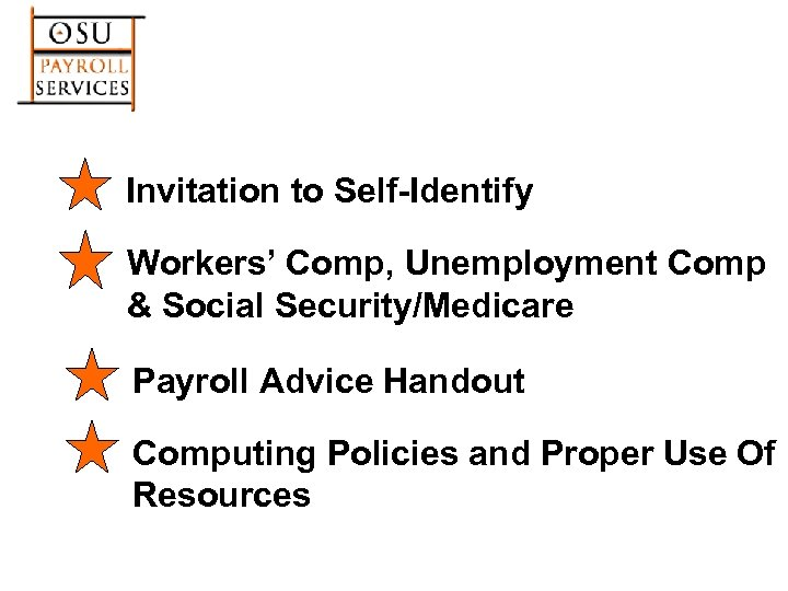 Invitation to Self-Identify Workers' Comp, Unemployment Comp & Social Security/Medicare Payroll Advice Handout Computing