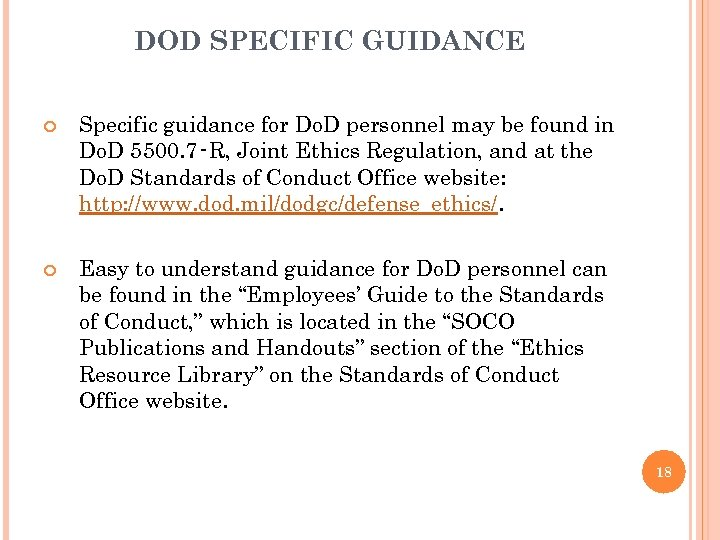 DOD SPECIFIC GUIDANCE Specific guidance for Do. D personnel may be found in Do.