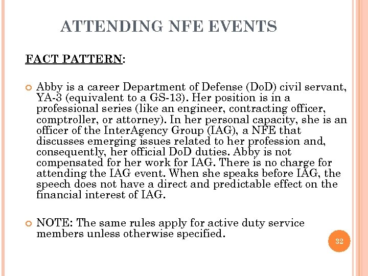 ATTENDING NFE EVENTS FACT PATTERN: Abby is a career Department of Defense (Do. D)