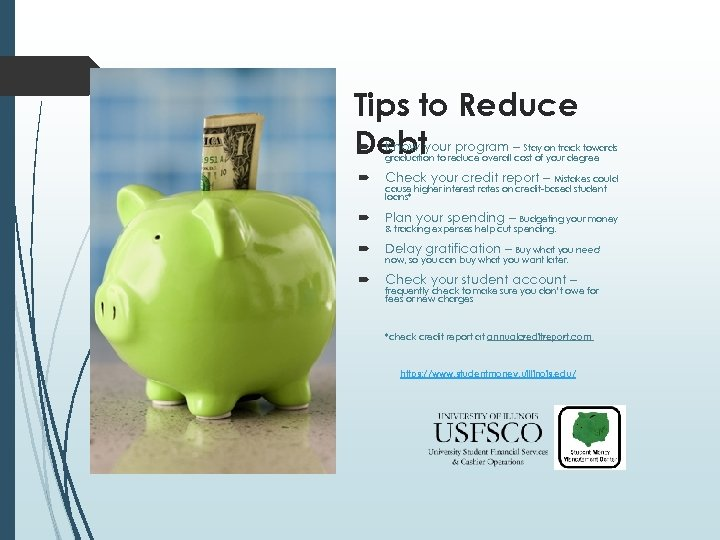 Tips to Reduce Know Debtyour program – Stay on track towards graduation to reduce