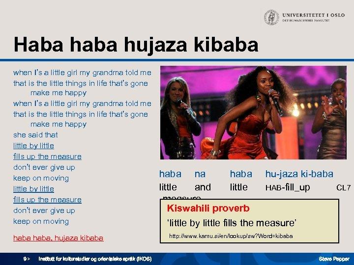 Haba hujaza kibaba when I's a little girl my grandma told me that is