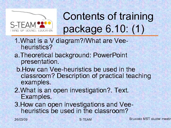 Contents of training package 6. 10: (1) 1. What is a V diagram? /What