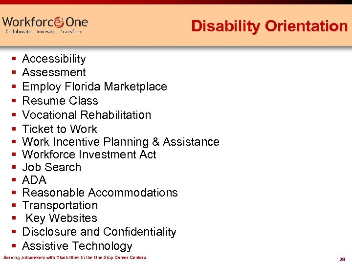 Disability Orientation § § § § Accessibility Assessment Employ Florida Marketplace Resume Class Vocational