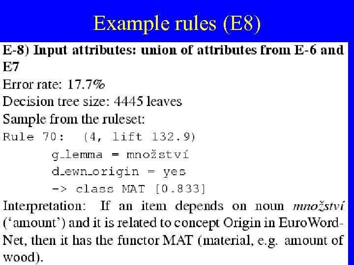 Example rules (E 8)