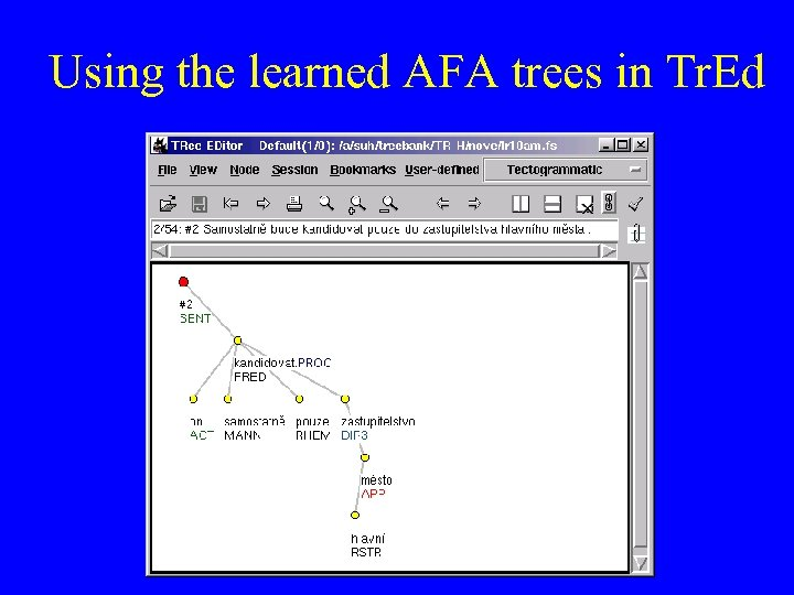 Using the learned AFA trees in Tr. Ed