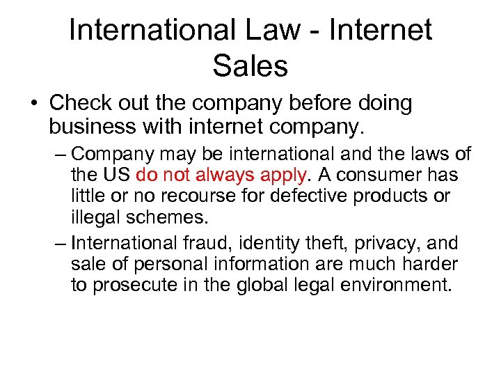 International Law - Internet Sales • Check out the company before doing business with