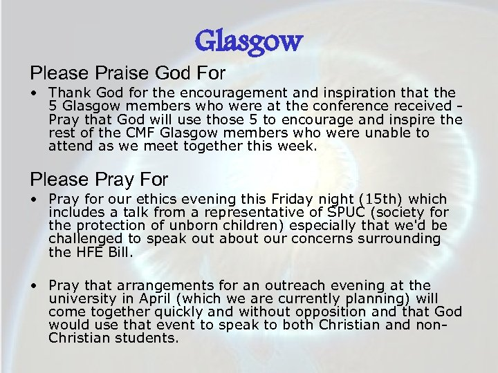 Glasgow Please Praise God For • Thank God for the encouragement and inspiration that
