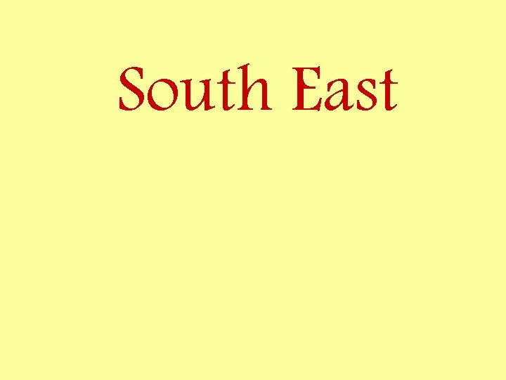 South East