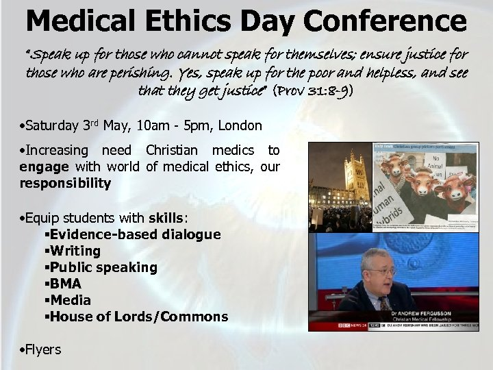 "Medical Ethics Day Conference ""Speak up for those who cannot speak for themselves; ensure"