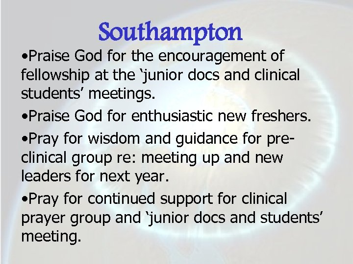 Southampton • Praise God for the encouragement of fellowship at the 'junior docs and