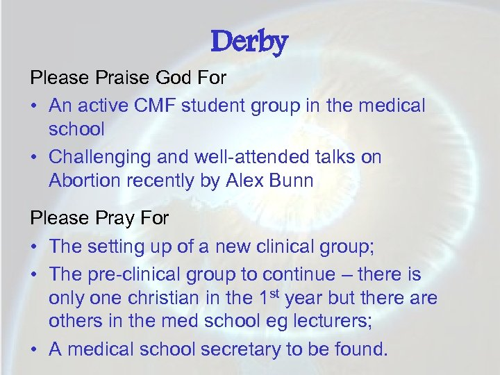 Derby Please Praise God For • An active CMF student group in the medical