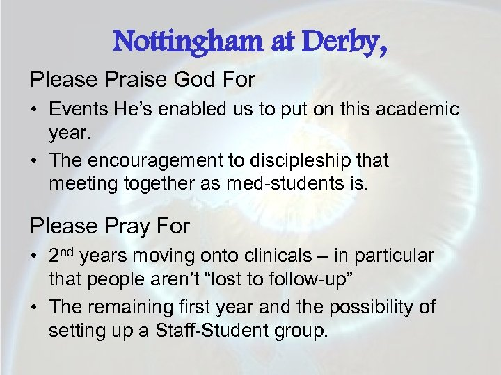 Nottingham at Derby, Please Praise God For • Events He's enabled us to put