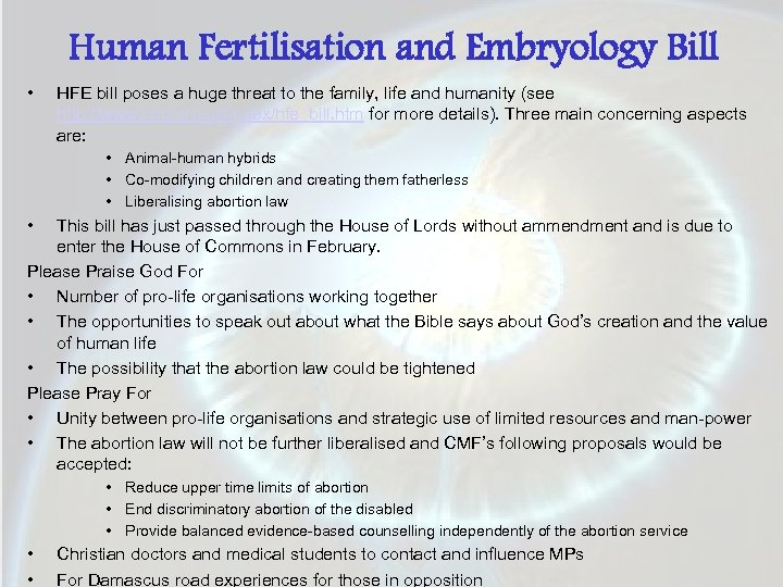 Human Fertilisation and Embryology Bill • HFE bill poses a huge threat to the