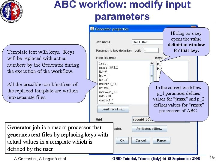 ABC workflow: modify input parameters Template text with keys. Keys will be replaced with