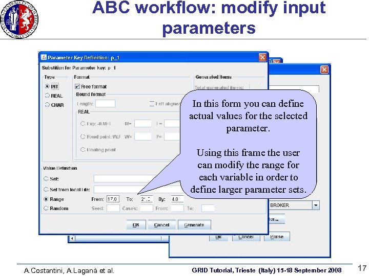 ABC workflow: modify input parameters In this form you can define actual values for