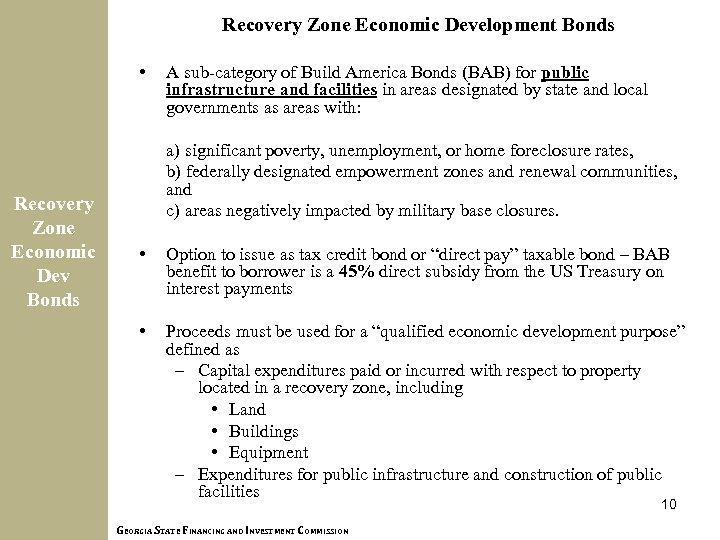 Recovery Zone Economic Development Bonds • Recovery Zone Economic Dev Bonds A sub-category of