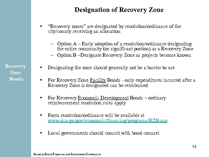 """Designation of Recovery Zone • """"Recovery zones"""" are designated by resolution/ordinance of the city/county"""