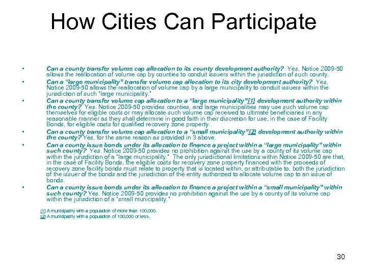 How Cities Can Participate • • • Can a county transfer volume cap allocation