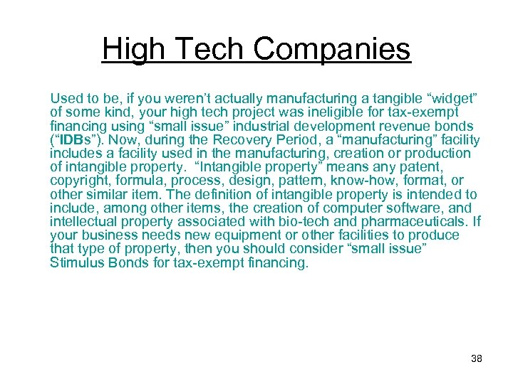 """High Tech Companies Used to be, if you weren't actually manufacturing a tangible """"widget"""""""