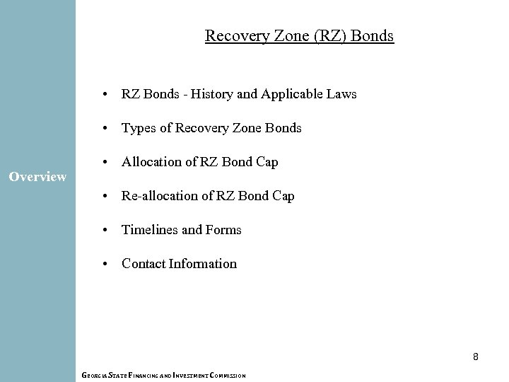 Recovery Zone (RZ) Bonds • RZ Bonds - History and Applicable Laws • Types