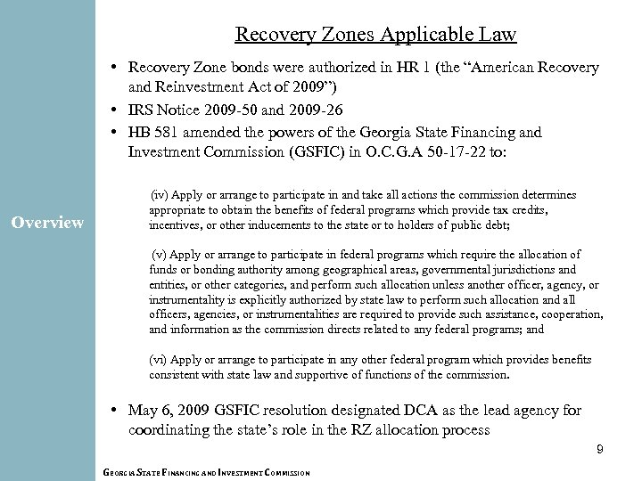 Recovery Zones Applicable Law • Recovery Zone bonds were authorized in HR 1 (the