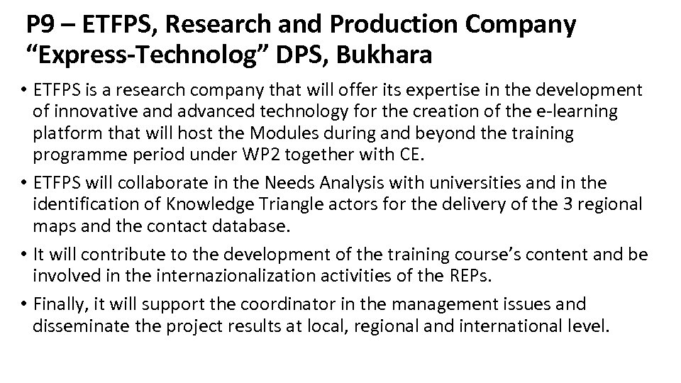 "P 9 – ETFPS, Research and Production Company ""Express-Technolog"" DPS, Bukhara • ETFPS is"