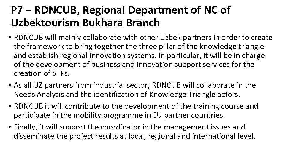 P 7 – RDNCUB, Regional Department of NC of Uzbektourism Bukhara Branch • RDNCUB