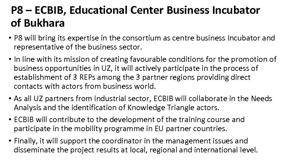 P 8 – ECBIB, Educational Center Business Incubator of Bukhara • P 8 will