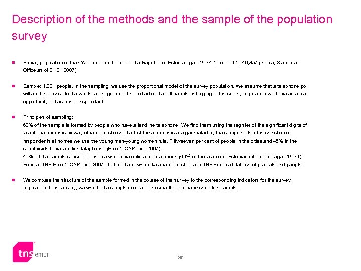 Description of the methods and the sample of the population survey n Survey population