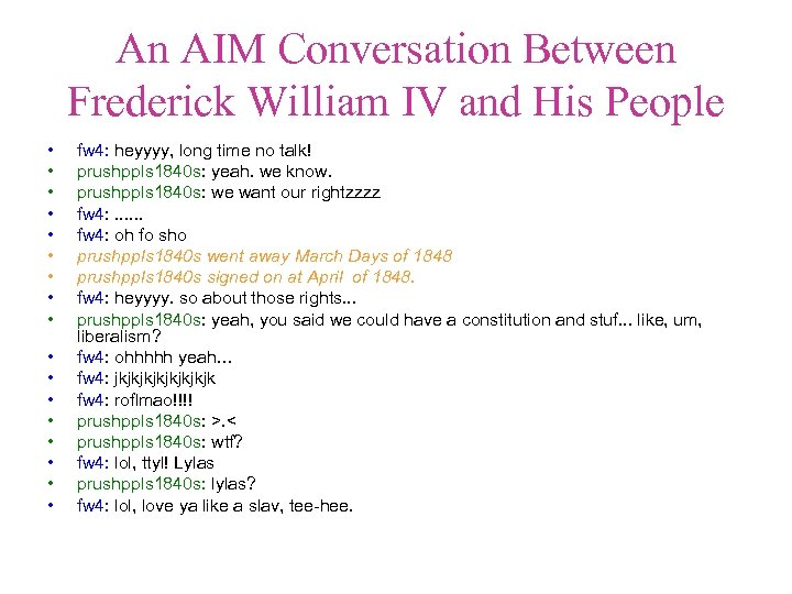 An AIM Conversation Between Frederick William IV and His People • • • •