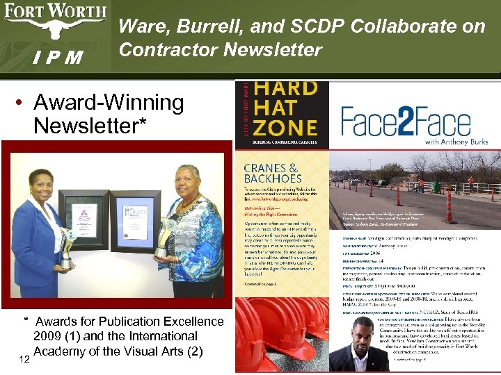 IPM Ware, Burrell, and SCDP Collaborate on Contractor Newsletter • Award-Winning Newsletter* * Awards