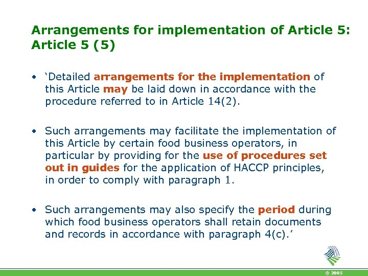 Arrangements for implementation of Article 5: Article 5 (5) • 'Detailed arrangements for the