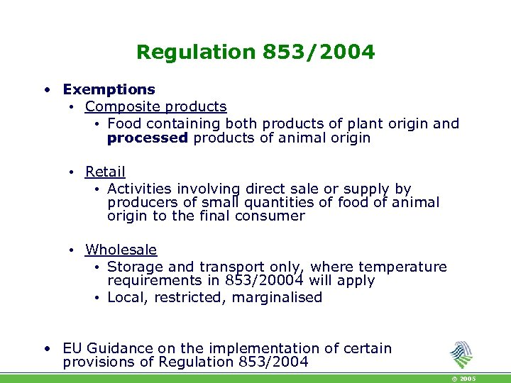 Regulation 853/2004 • Exemptions • Composite products • Food containing both products of plant