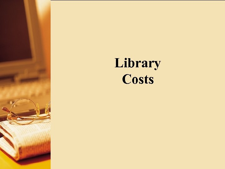 Library Costs
