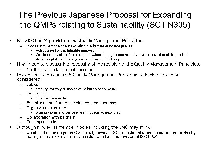 The Previous Japanese Proposal for Expanding the QMPs relating to Sustainability (SC 1 N