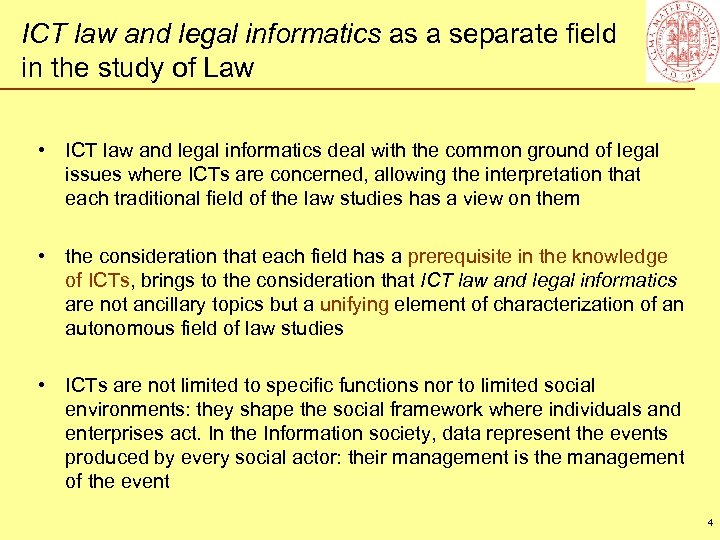 ICT law and legal informatics as a separate field in the study of Law