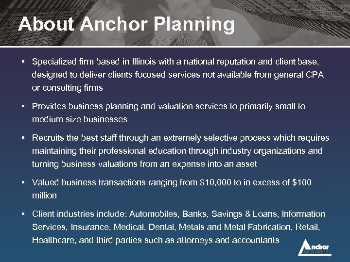 About Anchor Planning § Specialized firm based in Illinois with a national reputation and