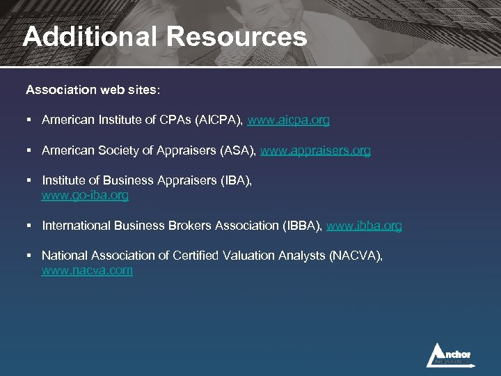 Additional Resources Association web sites: § American Institute of CPAs (AICPA), www. aicpa. org