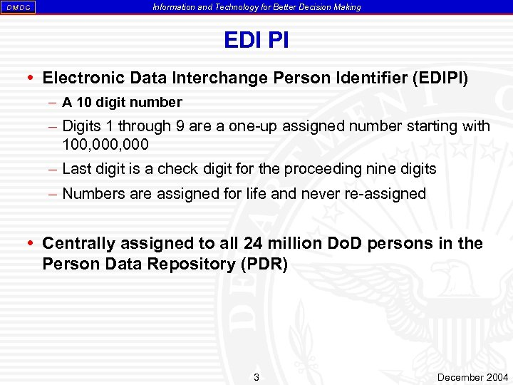 DM DC Information and Technology for Better Decision Making EDI PI Electronic Data Interchange