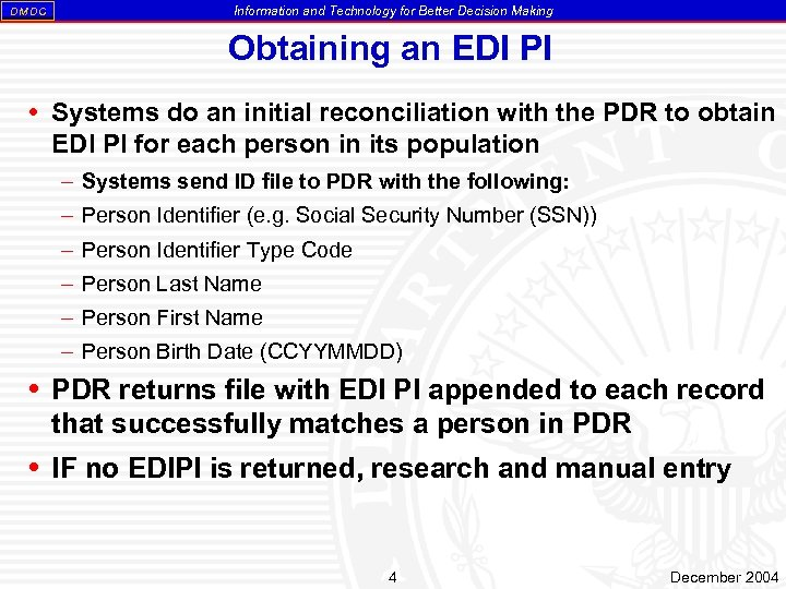 DM DC Information and Technology for Better Decision Making Obtaining an EDI PI Systems