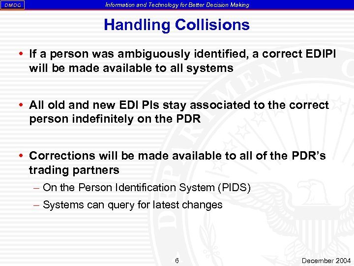 DM DC Information and Technology for Better Decision Making Handling Collisions If a person