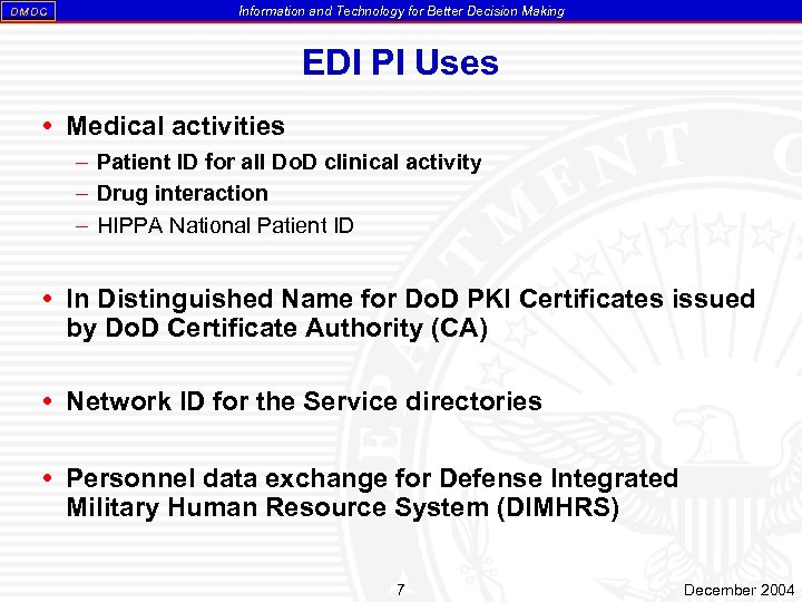 DM DC Information and Technology for Better Decision Making EDI PI Uses Medical activities