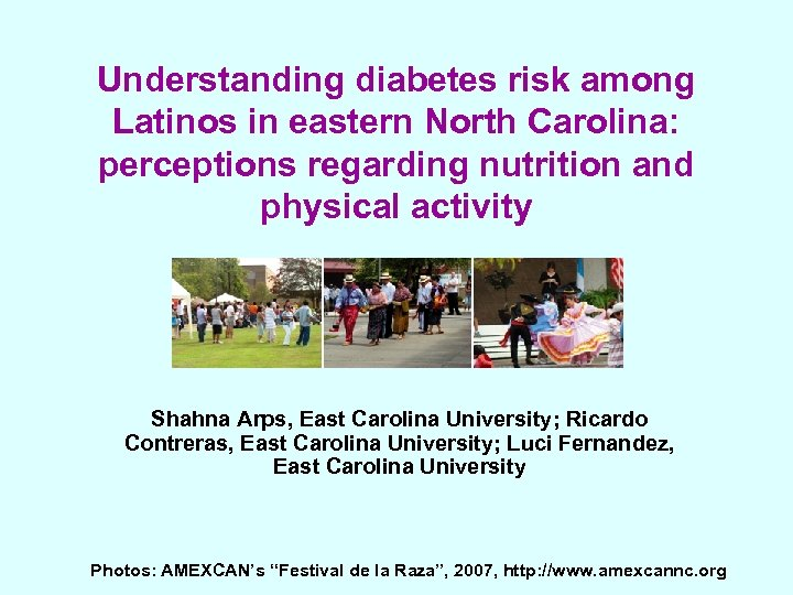 Understanding diabetes risk among Latinos in eastern North Carolina: perceptions regarding nutrition and physical