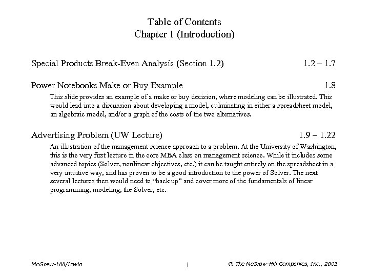 Table of Contents Chapter 1 (Introduction) Special Products Break-Even Analysis (Section 1. 2) Power
