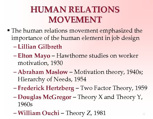 introduction of human relations movement 1950 saw a change to this discourse with the introduction of the human relations theory this movement saw workers in a different light they were now seen as thinking beings with needs, who liked to receive attention.