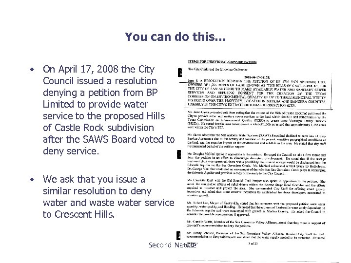 You can do this… • On April 17, 2008 the City Council issued a