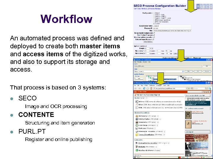 Workflow An automated process was defined and deployed to create both master items and