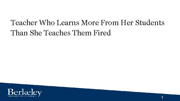 Teacher Who Learns More From Her Students Than She Teaches Them Fired 5
